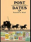 Post Dates: A Chronology of Intriguing Events in the Mails and Philately