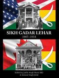 Sikh Gadar Lehar 1907-1918