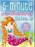 5 Minute Enchanting Tales