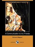 A Communication to My Friends (Dodo Press)
