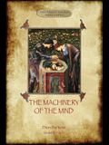 The Machinery of the Mind: The Mechanisms Underlying Esoteric and Occult Experience (Aziloth Books)