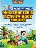Minecraft Activity Book: 50+ Exciting Games: Minecrafter's Activity Book for Kids: Family-Friendly Activities for Exploring Topics in Science,