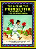 The Gift of the Poinsetta/El Regalo de La Flor de Nochebuena