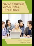 Creating a Streaming Video Collection for Your Library