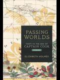 Passing Worlds: Tahiti in the Era of Captain Cook