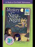 Mystery of the Naga at Night: Thailand 2