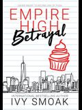 Empire High Betrayal