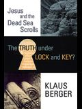 The Truth Under Lock and Key