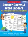 Partner Poems & Word Ladders for Building Foundational Literacy Skills: Grades 1-3