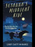 Susanna's Midnight Ride: The Girl Who Won the Revolutionary War