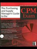 The Purchasing Manager's Guide to the C.P.M. Exam [With CD-ROM]