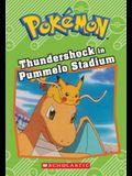 Thundershock in Pummelo Stadium (Pokémon Classic Chapter Book #6)
