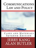 Communications Law and Policy: Cases and Materials