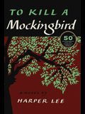 To Kill a Mockingbird, 50th Anniversary Edition