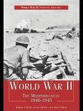 World War II: The Mediterranean 1940-1945