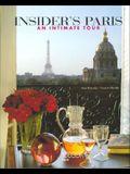 Insider's Paris: An Intimate Tour
