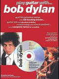 Play Guitar with ... Bob Dylan [With CD]
