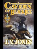 A Cavern of Black Ice: A Sword of Shadows Novel