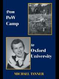 From POW Camp to Oxford University