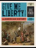 Give Me Liberty!, Volume 1: An American History