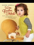Wee Garter Stitch: Must-Have Knits for Modern Babies & Toddlers