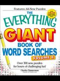 The Everything Giant Book of Word Searches, Volume 4: Over 300 New Puzzles for Hours of Challenging Fun!