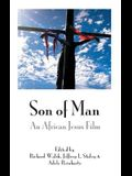 Son of Man: An African Jesus Film