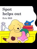 Spot Helps Out Board Book