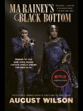 Ma Rainey's Black Bottom (Movie Tie-In): A Play