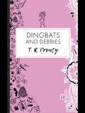 Dingbats and Debbies