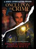 Once Upon in Crime: A Mystic Investigators Omnibus