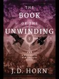 The Book of the Unwinding