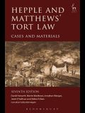Hepple and Matthews' Tort Law: Cases and Materials