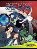Eyes: A Graphic Novel Tour: A Graphic Novel Tour