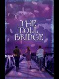 The Toll Bridge
