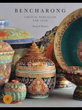 Bencharong: Chinese Porcelain for Siam; Discover Thai Art