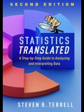Statistics Translated, Second Edition: A Step-By-Step Guide to Analyzing and Interpreting Data