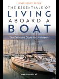 The Essentials of Living Aboard a Boat: The Definitive Guide for Livaboards