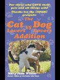 Thanks for the [Spam]: The Cat Lovers Vs Dog Lovers Addition