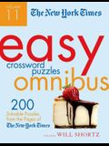 The New York Times Easy Crossword Puzzle Omnibus, Volume 11: 200 Solvable Puzzles from the Pages of the New York Times