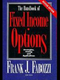 The Handbook of Fixed Income Options: Strategies, Pricing and Applications