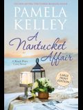 A Nantucket Affair: Large Print Edition