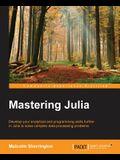 Mastering Julia