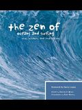 The Zen of Oceans and Surfing: Wit, Wisdom, and Inspiration
