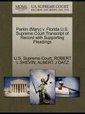 Parkin (Mary) V. Florida U.S. Supreme Court Transcript of Record with Supporting Pleadings