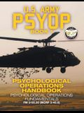US Army PSYOP Book 1 - Psychological Operations Handbook: Psychological Operations Fundamentals - Full-Size 8.5x11 Edition - FM 3-05.30 (MCRP 3-40.6