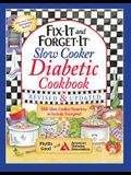 Fix-It and Forget-It Slow Cooker Diabetic Cookbook: 550 Slow Cooker Favorites--To Include Everyone