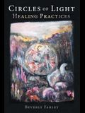 Circles of Light: Healing Practices