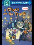 A Ghost on the Track (Thomas & Friends) (Step into Reading)