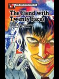 The Fiend with Twenty Faces